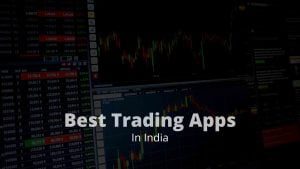 best trading app in india