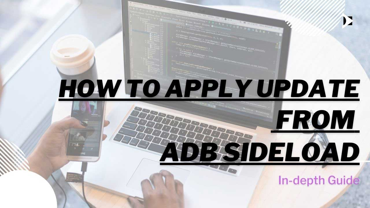 How to Apply Update for ADB Sideload